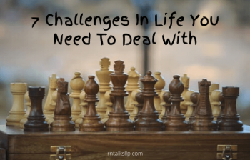 7 Challenges In Life You Need To Deal With