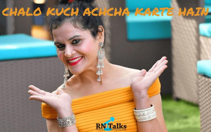Rashi Srivastava Chalo Kuch Achcha Karte Hain