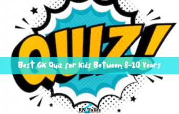 Best GK Quiz for Kids Between 8-10 Years