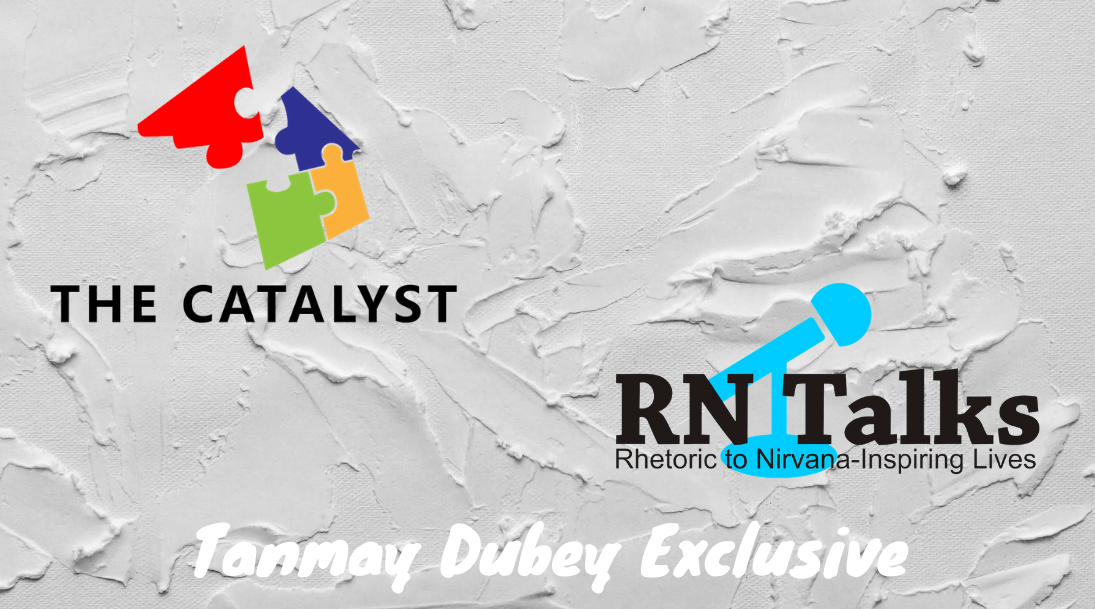 RNTalks Proud to Host Best Selling Author Mr. Tanmay Dubey