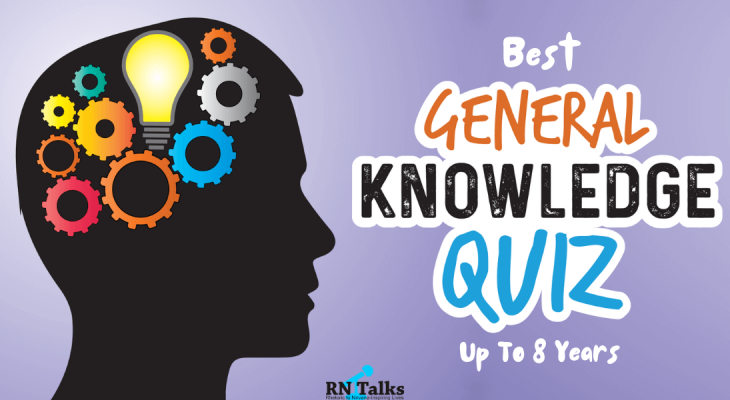 Best General Knowledge Quiz Up To 8 Years