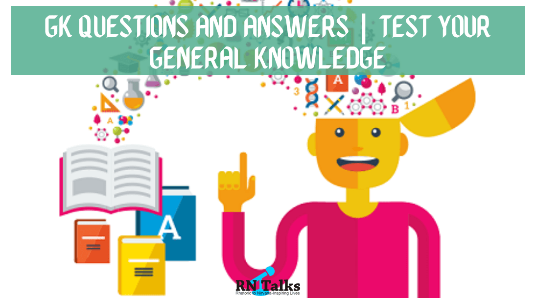 Gk Questions and Answers | Test Your General Knowledge