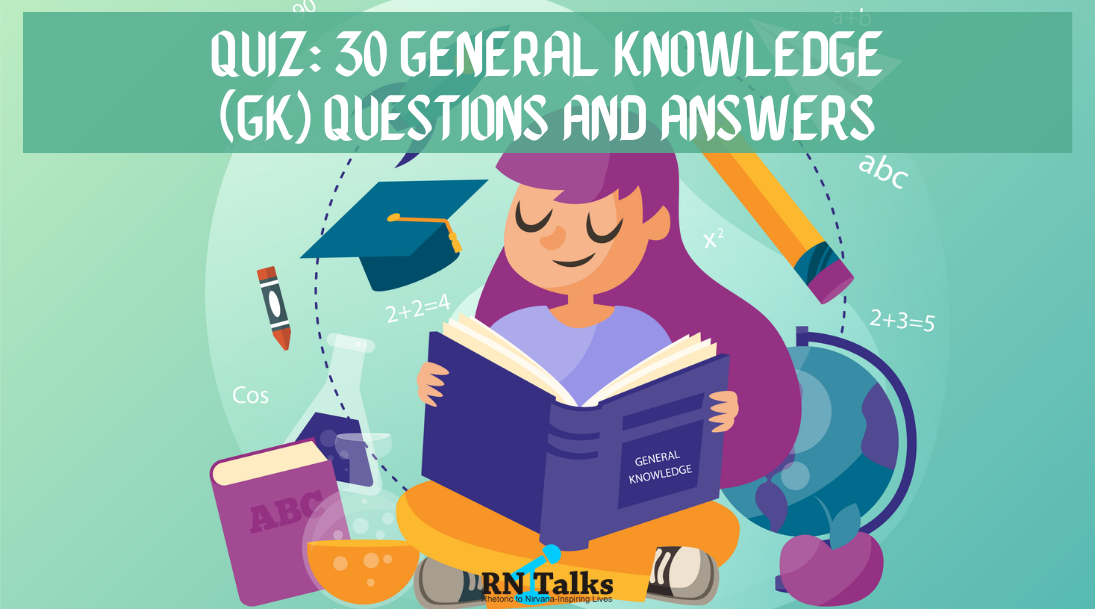 GK Quiz 30 General Knowledge Questions and Answers