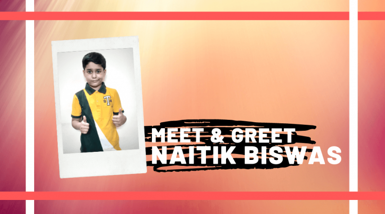 Meet and Greet Naitik Biswas