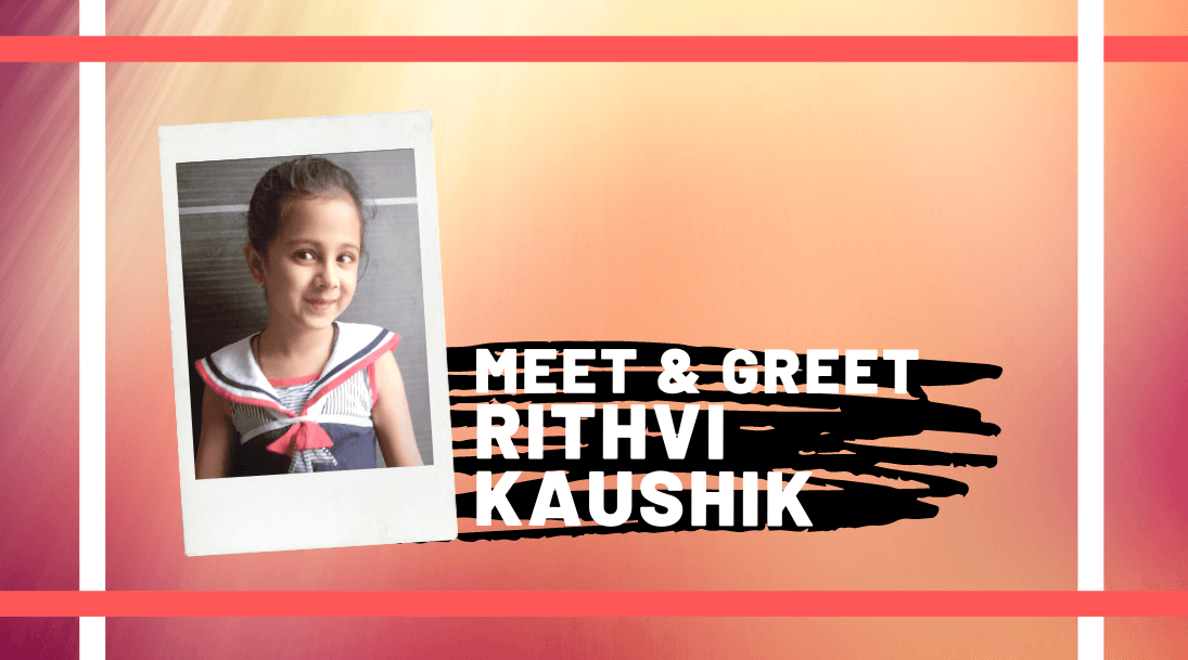 Meet and Greet Rithvi Kaushik