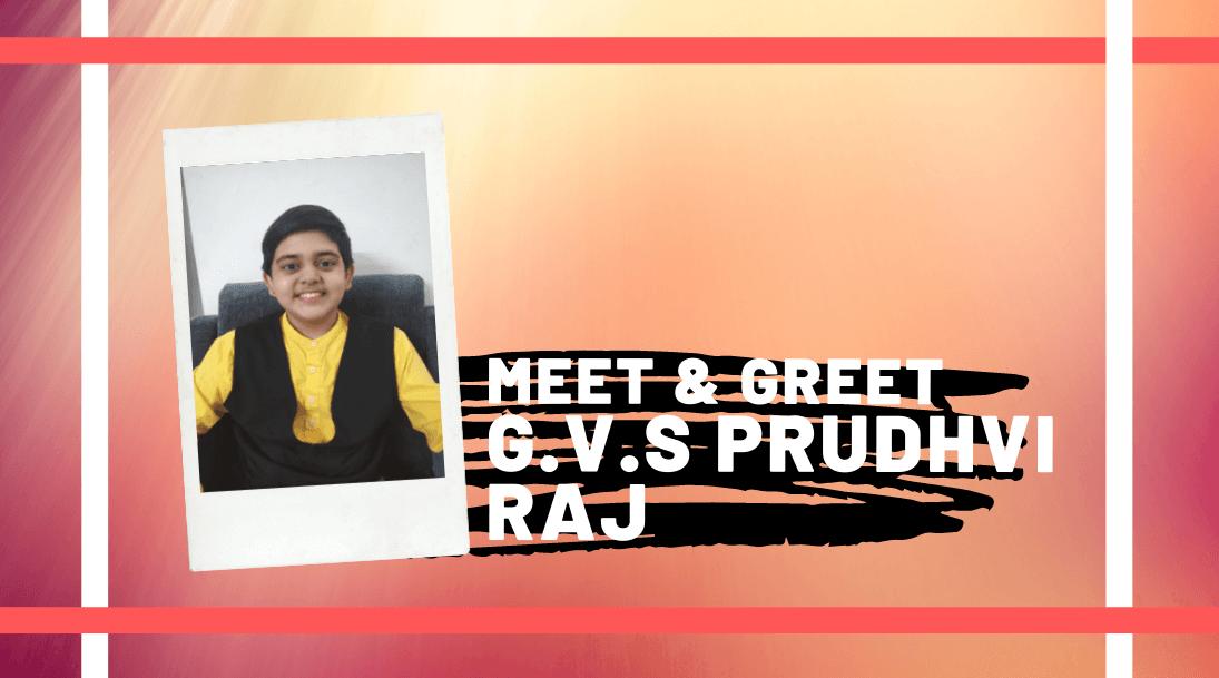 Meet and Greet G.V.S Prudhvi Raj