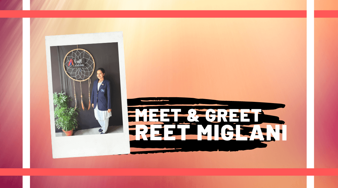 Meet and Greet Reet Miglani