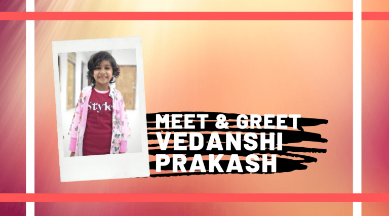 Meet and Greet Vedanshi Prakash
