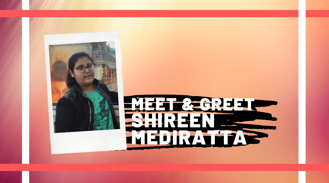 Meet and Greet Shireen Mediratta