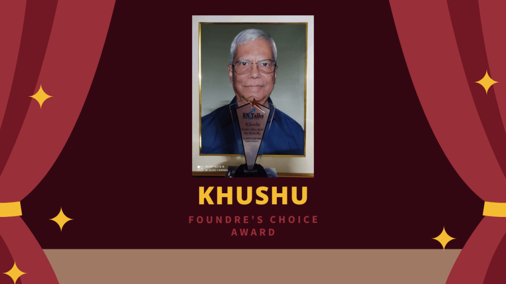 'KHUSHU' Founder's Choice Award