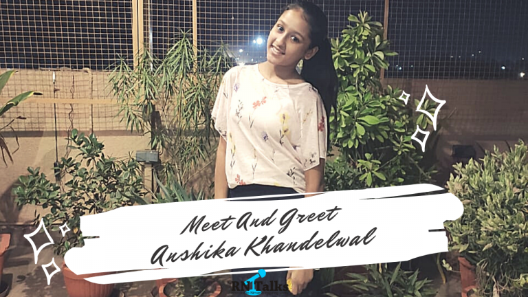 Meet And Greet Anshika Khandelwal