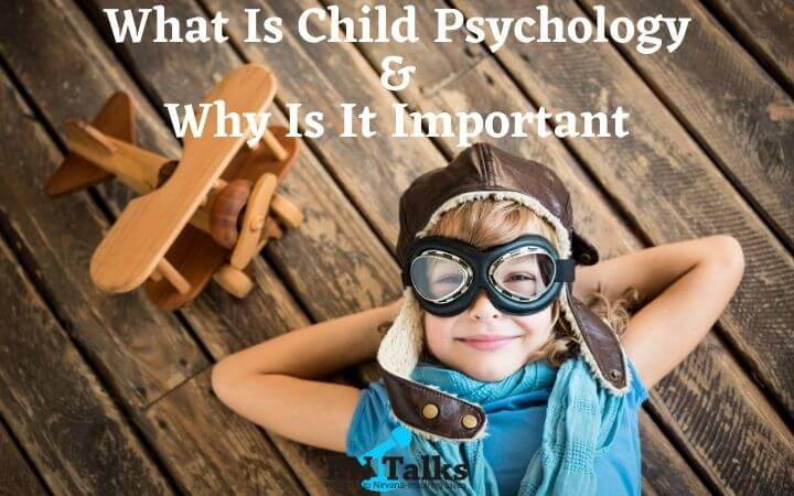 What Is Child Psychology and Why Is It Important
