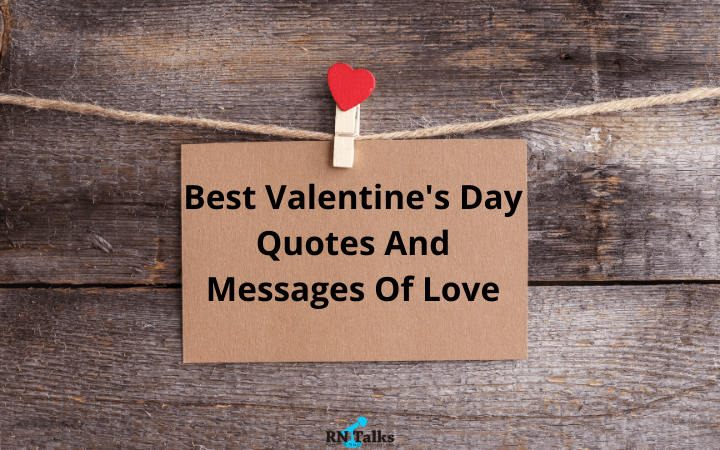 ​​Best Valentine Day Quotes and Messages Of Love