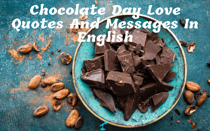 Chocolate Day Love Quotes And Messages In English
