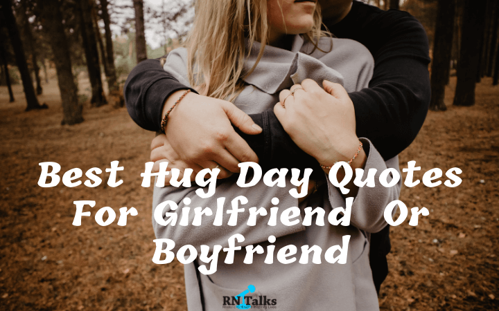 Best Hug Day Quotes For Girlfriend  or Boyfriend