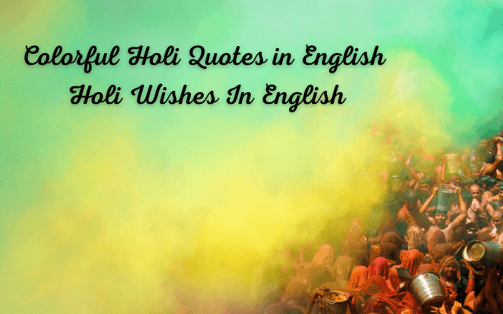 10 Colorful Holi Quotes in English | Holi Wishes In English