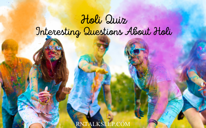 Holi Quiz: Interesting Questions About Holi