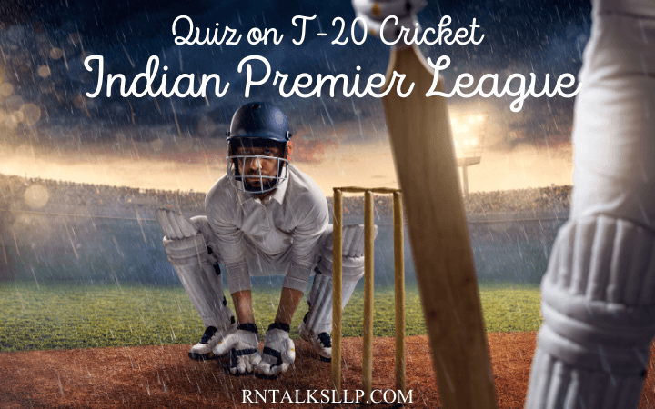 IPL Cricket T20 World Cup Quiz with Answers: Indian Premier League Quiz
