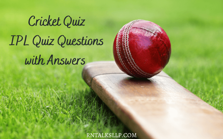 Cricket Quiz IPL Quiz Questions with Answers