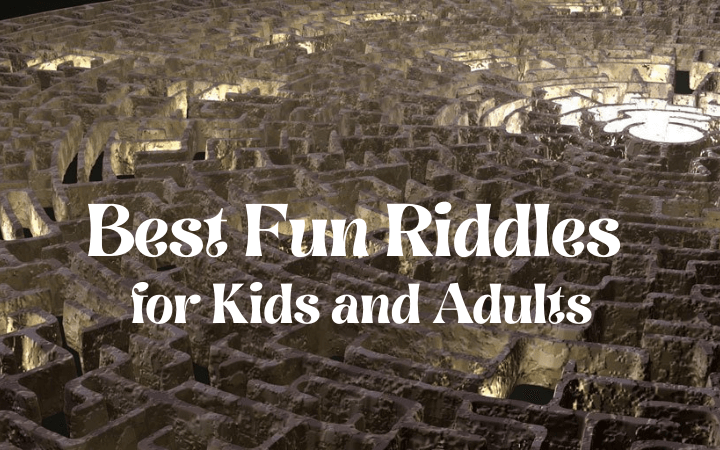 30 Best Fun Riddles for Kids and Adults