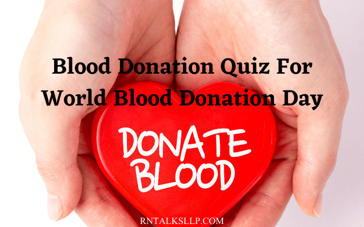 Blood Donation Quiz For World Blood Donation Day
