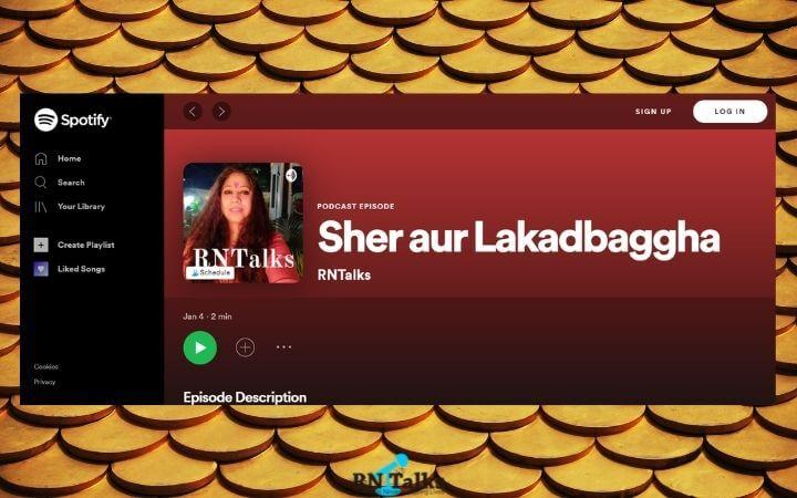 Podcast: Sher aur Lakadbaggha