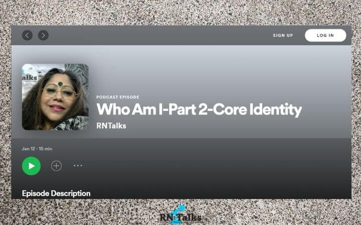 Podcast: Who Am I-Part 2-Core Identity