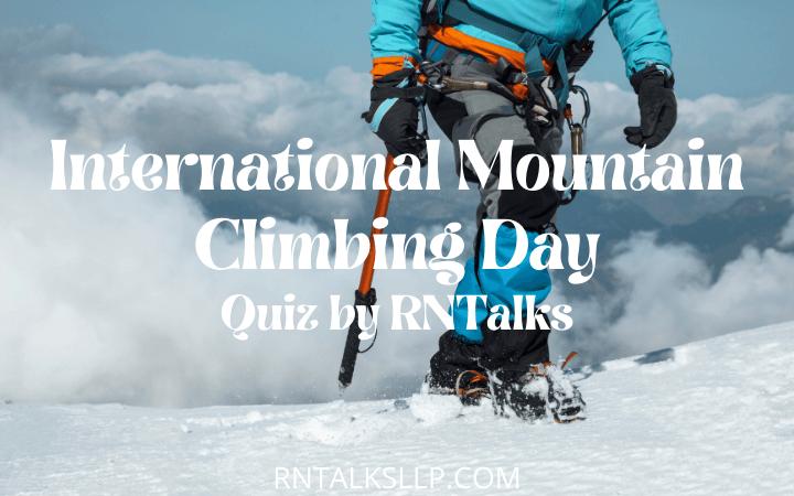 Best International Mountain Climbing Day Quiz by RNTalks