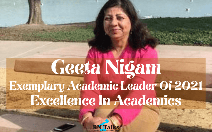 Geeta Nigam: Exemplary Academic Leader Of 2021 | Excellence In Academics
