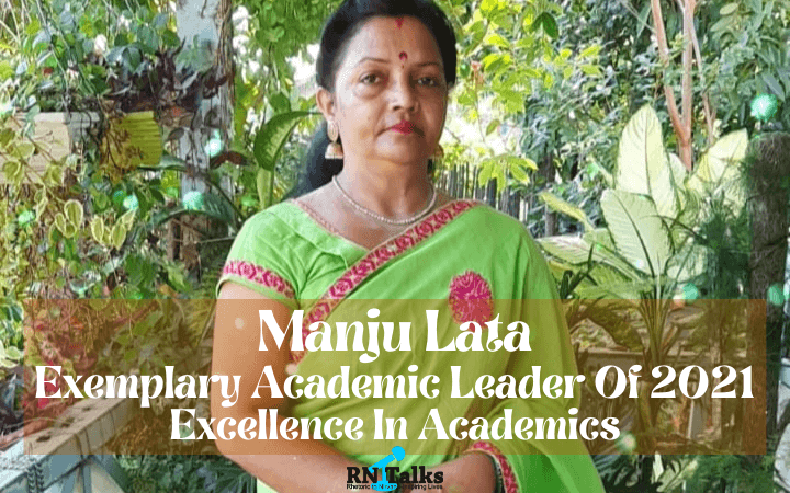 Manju Lata: Exemplary Academic Leader of 2021 – Excellence In Academics