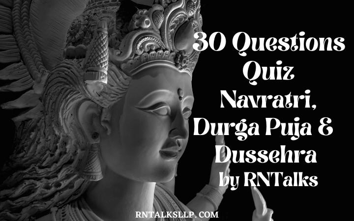 30 Questions Quiz Navratri, Durga Puja, and Dussehra by RNTalks